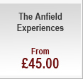 The Anfield Experiences - from £45.00