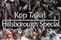 Kop Talkin': Hillsborough