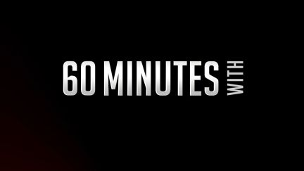 60 Mins With...
