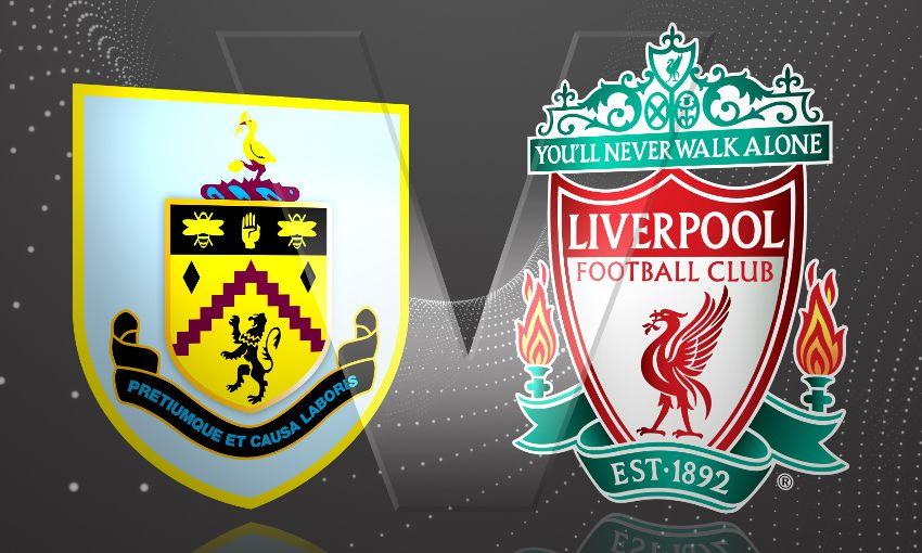Prediksi Skor Burnley Vs Liverpool 20 Agustus 2016 Liga Inggris